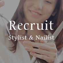 Recruit Stylist & Nailist